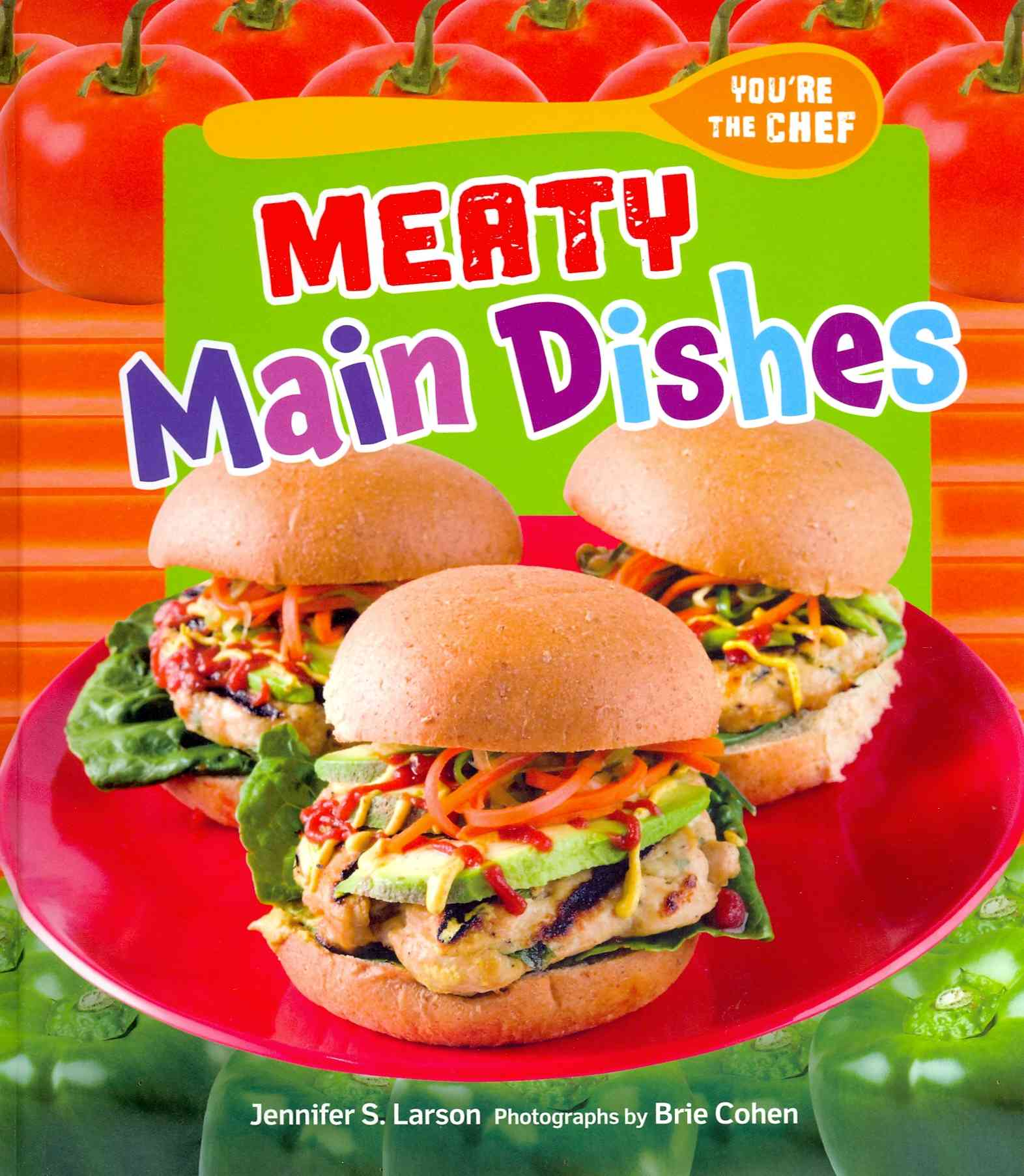 Meaty Main Dishes By Larson, Jennifer S.