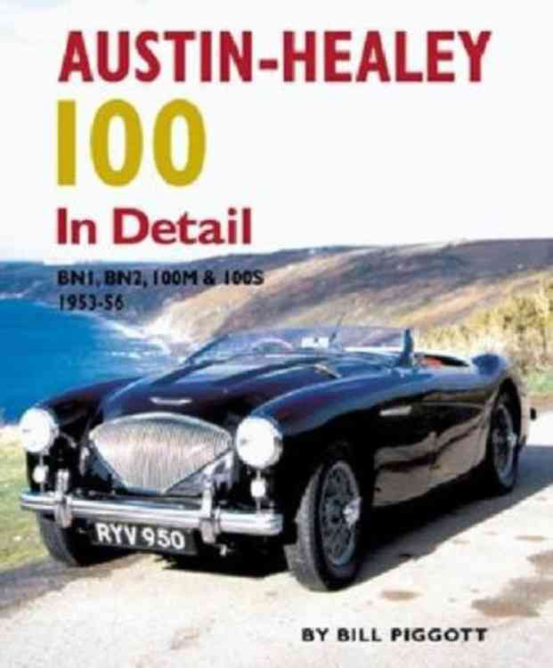 Austin-healey 100 in Detail By Piggott, Bill